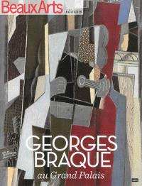 Georges Braque : au Grand Palais, 1882-1963