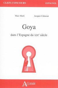 Goya dans l'Espagne du XIXe siècle