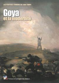 Goya et la modernité : exposition, Pinacothèque de Paris, 11 octobre 2013-16 mars 2014