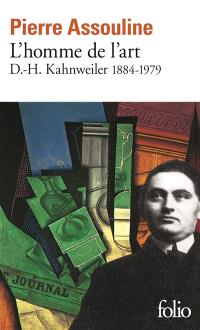 L'homme de l'art : D.H. Kahnweiler, 1884-1979