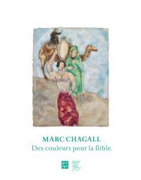 Marc Chagall : des couleurs pour la Bible