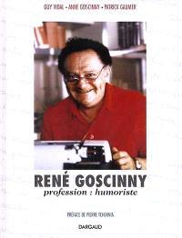 René Goscinny : profession humoriste