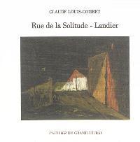 Rue de la solitude-Landier