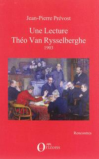 Une lecture : Théo Van Rysselberghe : 1903