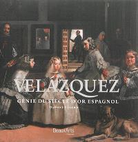 Velazquez : génie du siècle d'or espagnol