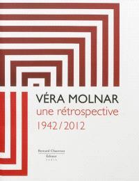 Véra Molnar : une rétrospective, 1942-2012