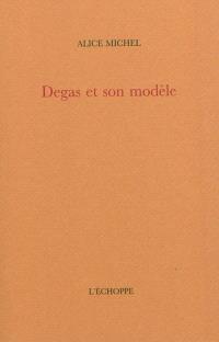 Degas et son modèle