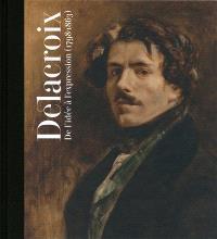 Delacroix : de l'idée à l'expression (1798-1863) : exposition, Madrid, Caixa Forum du 19 octobre 2011 au 15 janvier 2012