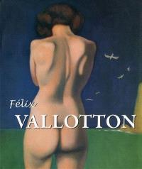 Félix Vallotton : le Nabi étranger