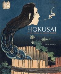 Hokusai, le fou génial du Japon moderne
