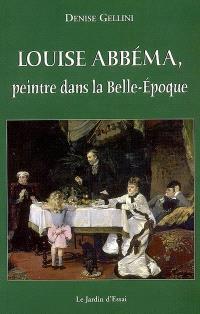 Louise Abbéma, peintre dans la Belle Epoque