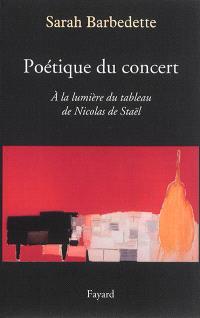 Poétique du concert : à la lumière du tableau de Nicolas de Staël