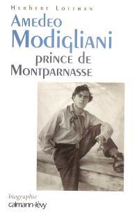 Amedeo Modigliani, prince de Montparnasse