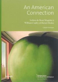 An American connection : lettres de René Magritte à William Copley et Barnet Hodes