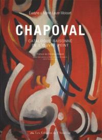 Chapoval : catalogue raisonné de l'oeuvre peint