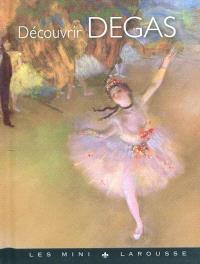 Découvrir Degas
