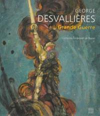George Desvallières et la Grande Guerre : un artiste chrétien au coeur du combat