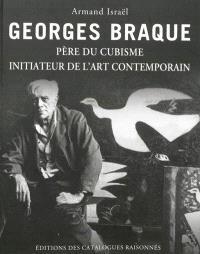 Georges Braque : père du cubisme, initiateur de l'art contemporain