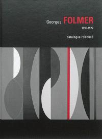 Georges Folmer, 1895-1977 : catalogue raisonné