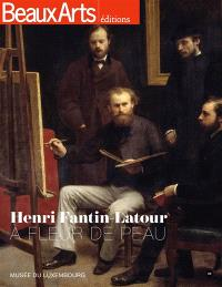 Henri Fantin-Latour (1836-1904) : à fleur de peau : Musée du Luxembourg