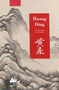 Huang Ding : une collection particulière. Gao Xiang : une collection particulière