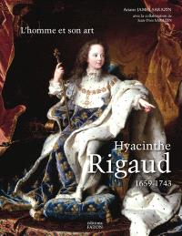Hyacinthe Rigaud, 1659-1743