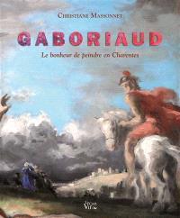 Josué Gaboriaud : le bonheur de peindre en Charentes