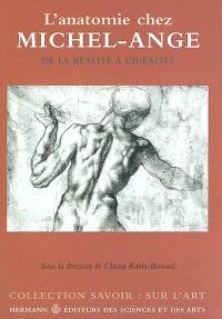 L'anatomie chez Michel-Ange : de la réalité à l'idéalité