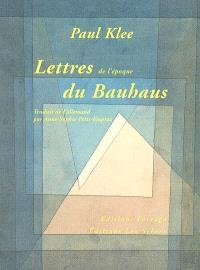 Lettres de l'époque du Bauhaus (1920-1930)