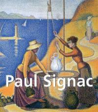 Paul Signac : 1863-1935