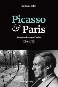 Picasso & Paris : balades sur les pas de l'artiste