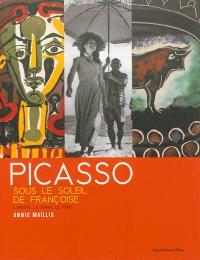 Picasso sous le soleil de Françoise : l'artiste, la femme et le toro