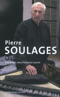 Pierre Soulages : outrenoir : entretiens avec Françoise Jaunin