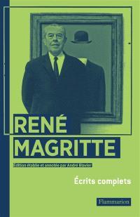 René Magritte : écrits complets