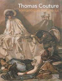 Thomas Couture : romantique malgré lui