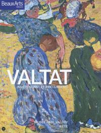 Valtat : indépendant et précurseur : Musée Paul Valéry, Sète