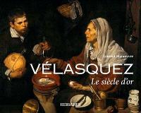 Vélasquez : le Siècle d'or