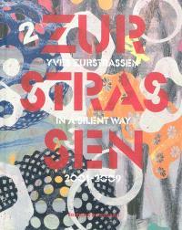Yves Zurstrassen, in a silent way : 2001-2009