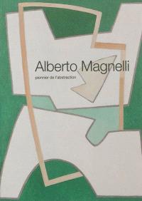 Alberto Magnelli : pionnier de l'abstraction
