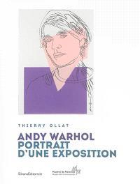 Andy Warhol, portrait d'une exposition