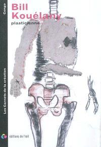 Bill Kouélany : plasticienne