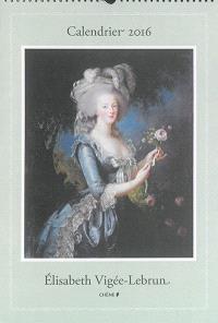 Calendrier 2016 : Elisabeth Vigée-Lebrun