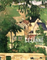 Cézanne et Paris : album de l'exposition