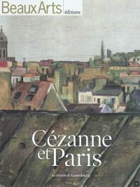 Cézanne et Paris : au Musée du Luxembourg