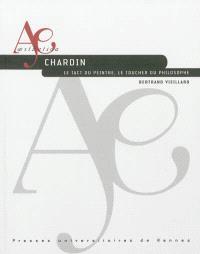 Chardin, le tact du peintre, le toucher du philosophe