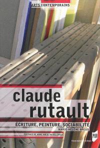 Claude Rutault : écriture, peinture, sociabilité
