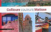 Collioure couleurs Matisse