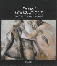 Daniel Louradour, peintre & scénographe