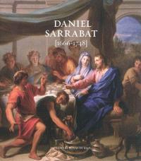 Daniel Sarrabat : 1666-1748