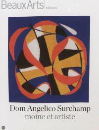 Dom Angelico Surchamp : moine et artiste